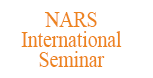 NARS International Seminar