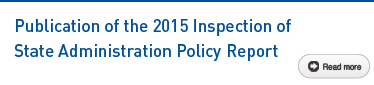 Publication of the 2015 Inspection of State Administration Policy Report Read more