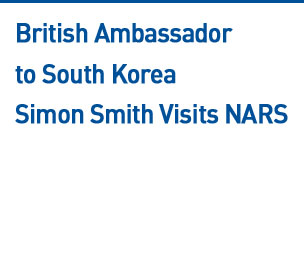 British Ambassador to South Korea Simon Smith Visits NARS Read more