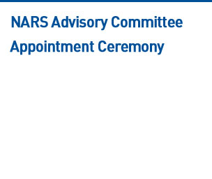 NARS Advisory Committee Appointment Ceremony Read more
